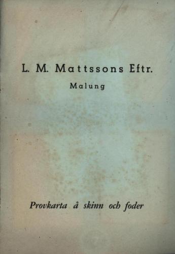 LM Matsson Skinnprover 01
